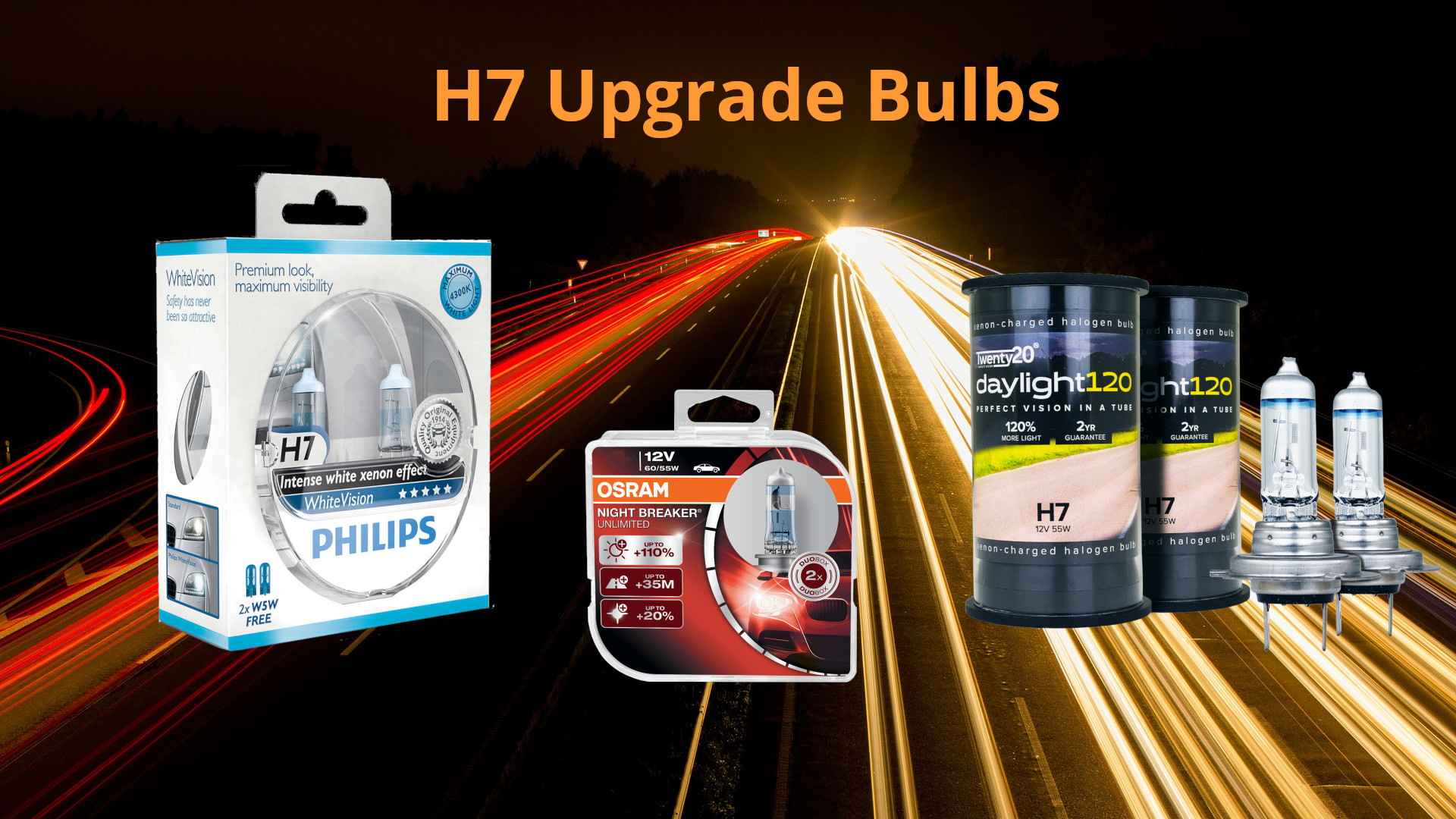 H7 Upgrade Bulbs